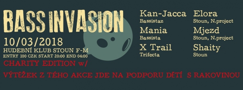 Bass Invasion - Charity Edition w/ Kan-Jacca&Mania