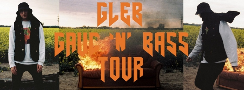 GLEB - Gauč 'n' Bass Tour