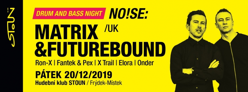 No!se w/ Matrix & Futurebound (UK)